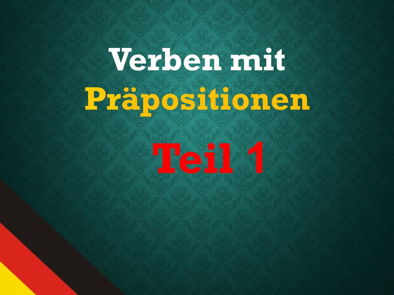 حروف اضافه افعال آلمانی(بخش اول)